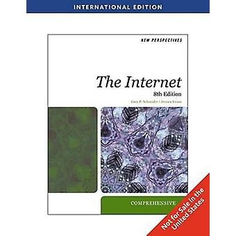 New Perspectives on the Internet - Comprehensive by Gary P. Schneider
