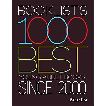 Booklist-apos;s 1000 Best Young Adult Books - 2000-2010 par Editors of Book