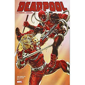 Deadpool By Posehn & Duggan - The Complete Collection Vol. 4 by Br
