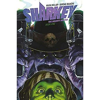 Sharkey The Bounty Hunter av Millar - 9781534313668 Bok