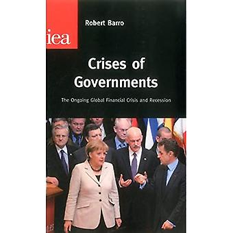 Crises of Governments: The Ongoing Global Financial Crisis & Recession