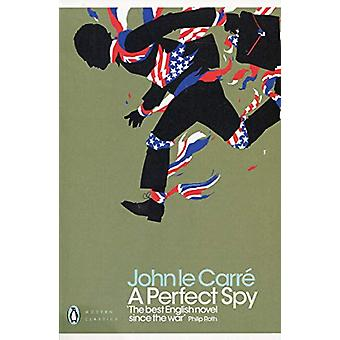 A Perfect Spy by A Perfect Spy - 9780241322482 Book