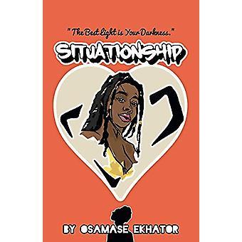 Situationship by Osamase Ekhator - 9781543962291 Book
