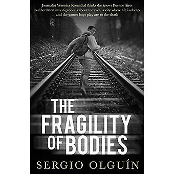 The Fragility of Bodies by Sergio Olguin - 9781912242191 Book