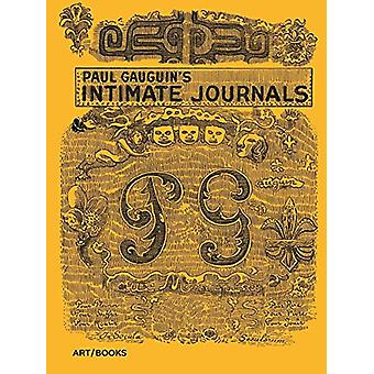 Paul Gauguin's Intimate Journals by Paul Gauguin - 9781908970459 Book
