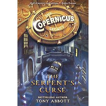 The Serpent's Curse by Tony Abbott - Bill Perkins - 9780606369794 Book
