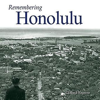 Remembering Honolulu by Clifford Kapono - 9781683368380 Book