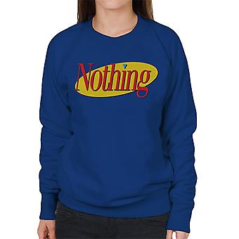 Seinfeld Nothing Logo Naiset's Collegepaita