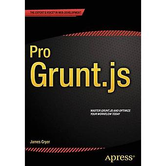Pro Grunt.js by James Cryer - 9781484200148 Book