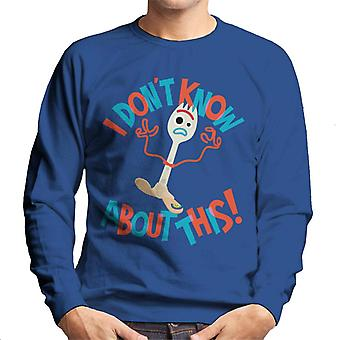 Pixar Toy Story Forky I Dont Know About This Men's Sweatshirt