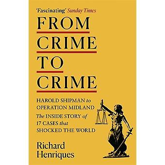 Von Verbrechen zu Verbrechen von Richard Henriques