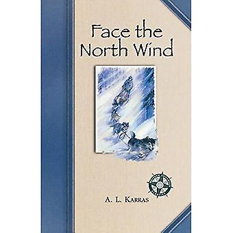 Face the North Wind (Western Canadian Classics)