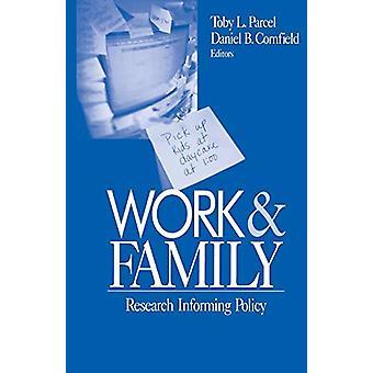 العمل والأسرة - سياسة المعلومات البحثية من قبل توبي ل. بارسل - 978076