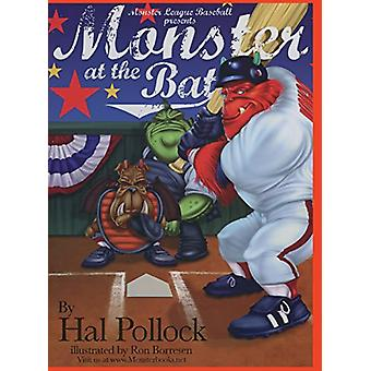 Monster at the Bat by Hal Pollock - 9781596878846 Book