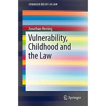 Vulnerability - Childhood and the Law door Jonathan Herring - 978331978