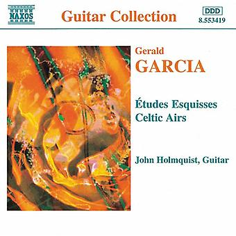 G. Garcia - Garcia: Etudes Esquisses; Celtic Airs [CD] USA import