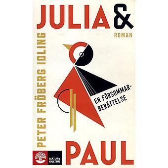 Julia et Paul : une histoire d'été 9789127155077