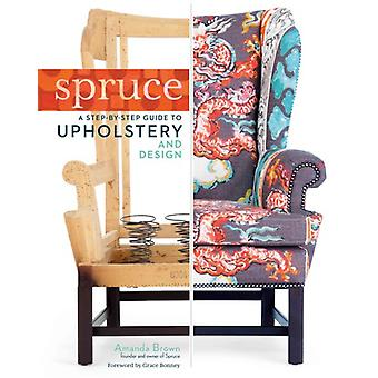 Spruce StepbyStep Guide to Upholstery and Design