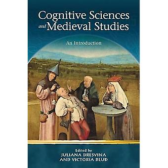 Cognitive Sciences and Medieval Studies An Introduction Religion and Culture in the Middle Ages