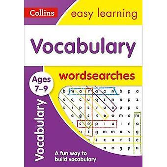Sanasto Word etsii vuotiaiden 7-9 (Collins Easy Learning KS2) Coll