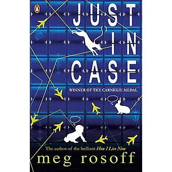 Just in Case by Meg Rosoff - 9780141318066 Book