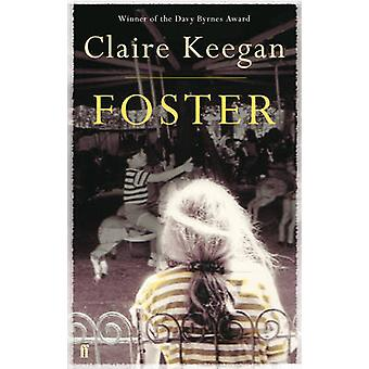 The Foster (Main) by Claire Keegan - 9780571255658 Book