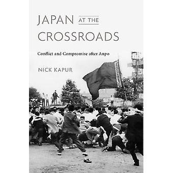 Japan am Scheideweg - Konflikt und Kompromiss nach Anpo von Japan