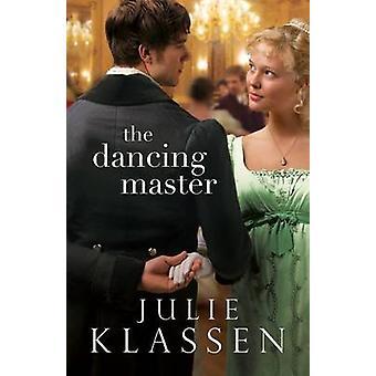 Der Tanzmeister von Julie Klassen - 9780764210709 Buch