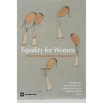 Égalité pour les femmes - Where Do We Stand sur l'objectif du millénaire pour le développement