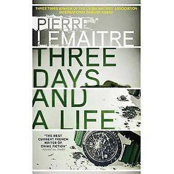 Tre dagar och ett liv av Pierre Lemaitre - 9780857056658 bok