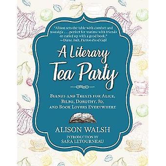En litterær Tea Party - blandinger og behandler for Alice - Bilbo - Dorothy-
