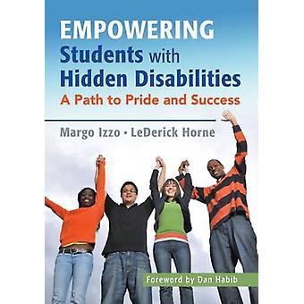 Empowerment studenten met verborgen een handicap - een pad naar trots en Suc