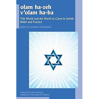 Olam han-zeh v'olam ha-ba - den här världen och världen att komma i den judiska