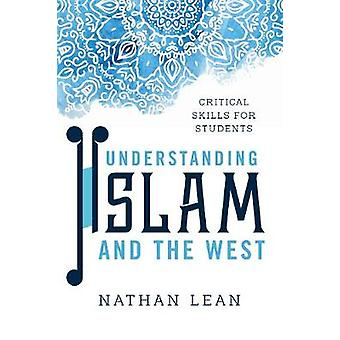 Understanding Islam and the West by Nathan Lean - 9781786602107 Book
