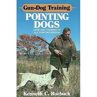 Cão da arma apontando treinar cães por Kenneth C. Roebuck - 9780811707145