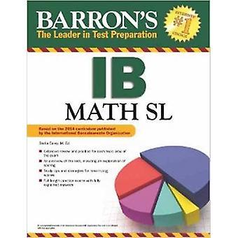 IB Math SL par Stella Carey - livre 9781438003924