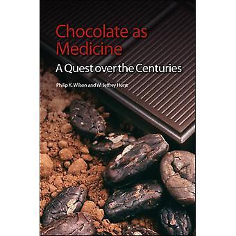 Chocolade als medicijn - een zoektocht door de eeuwen heen door Philip K. Wilson