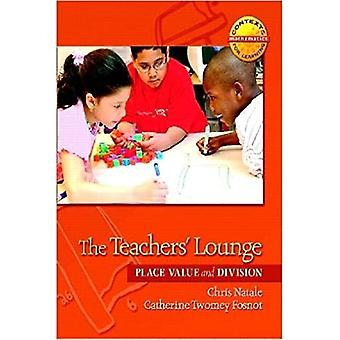 The Teachers' Lounge: Place Value and Division (Contexts for Learning Mathematics, Grades 3-5: Investigating Multipliction...