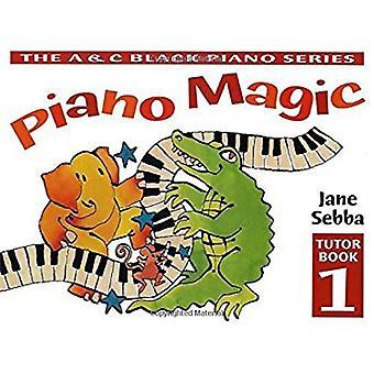 Piano Magic: Bk. 1 (Piano Magic)