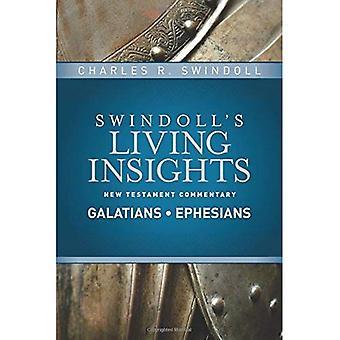 Aperçus sur les Galates, Éphésiens (commentaire du nouveau Testament de Swindoll vie Insights)