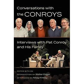 Samtal med Conroys: intervjuer med Pat Conroy och hans familj