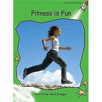 Fitness är kul: nivå 4: tidigt (röd raket läsare: facklitteratur serie B)