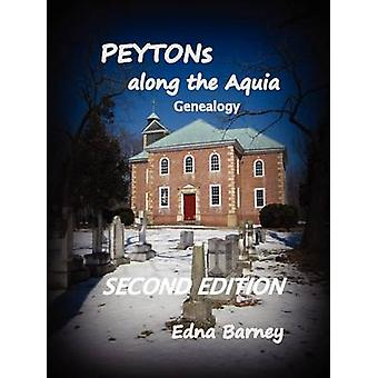 PEYTONs Along the Aquia Genealogy by Barney & Edna