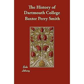 La storia del Dartmouth College di Smith & Baxter Perry