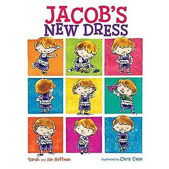 Jacob's New Dress by Sarah Hoffman - Ian Hoffman - Chris Case - 97808