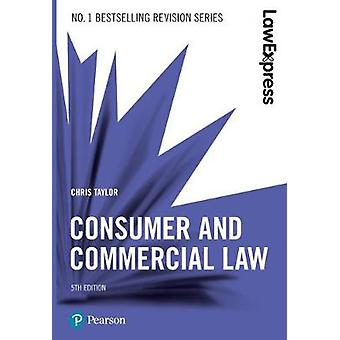Law Express - Commercial and Consumer Law by Law Express - Commercial a