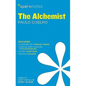The Alchemist Sparknotes by Paulo Coelho - 9781411471016 Book