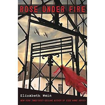 Rose Under Fire by Elizabeth E Wein - 9781423183099 Book
