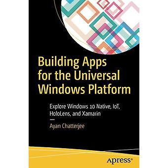 Building Apps for the Universal Windows Platform - Explore Windows 10