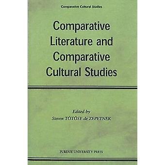 Litteratur vetenskap och jämför ande kultur studier av Steven tot